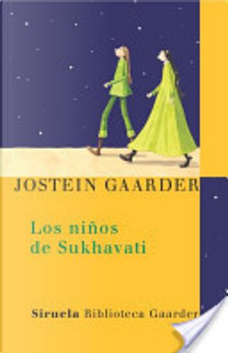 Los niños de Sukhavati by Jostein Gaarder
