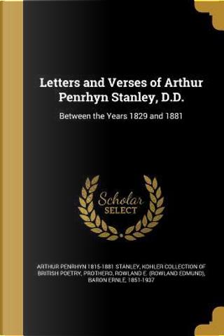 LETTERS & VERSES OF ARTHUR PEN by Arthur Penrhyn 1815-1881 Stanley