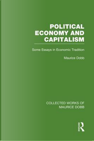 Political Economy and Capitalism by Maurice Dobb
