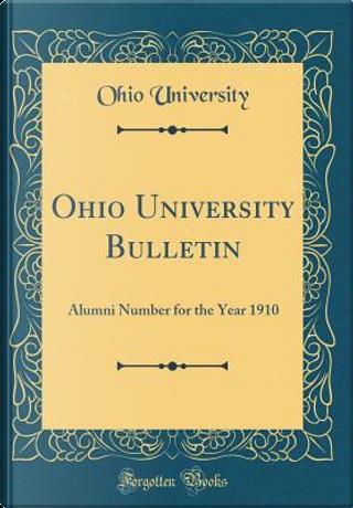 Ohio University Bulletin by Ohio University