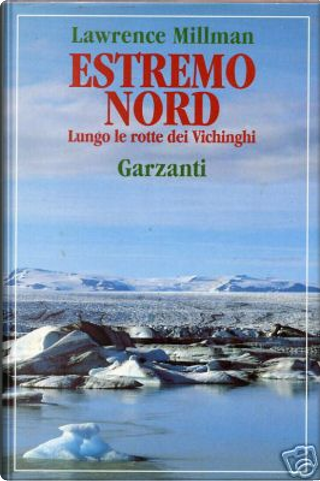 Estremo nord by Lawrence Millman