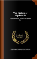 The History of Signboards, from the Earliest Times to the Present Day; by John Camden Hotten