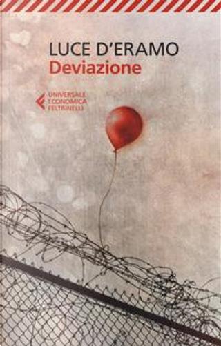 Deviazione by Luce D'Eramo