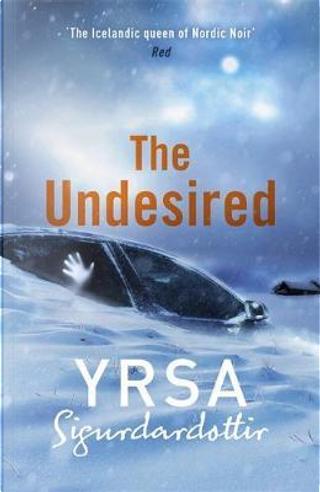 Undesired by Yrsa Sigurðardóttir
