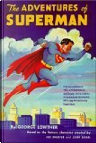 The Adventures of Superman by Roger Stern, George F. Lowther
