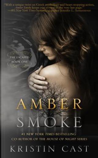Amber Smoke by Kristin Cast