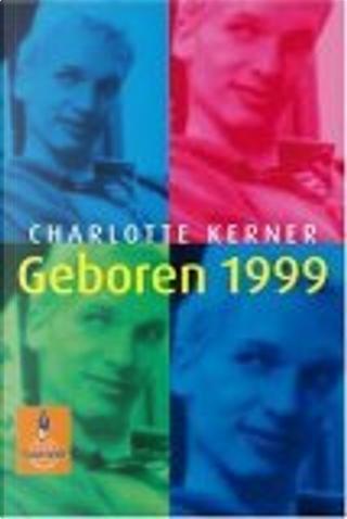 Geboren 1999 by Charlotte Kerner