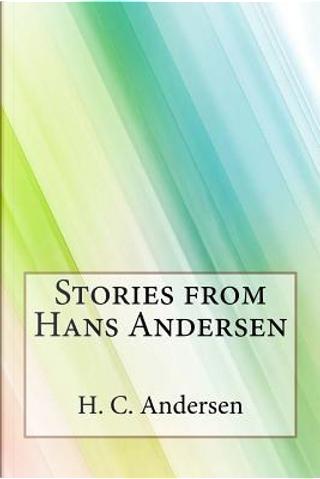 Stories from Hans Andersen by H. C. Andersen