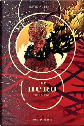 The Hero 2 by David Rubin