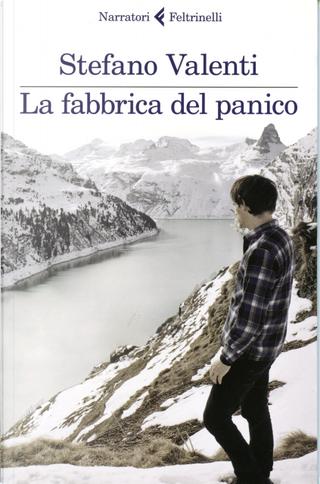 La fabbrica del panico by Stefano Valenti