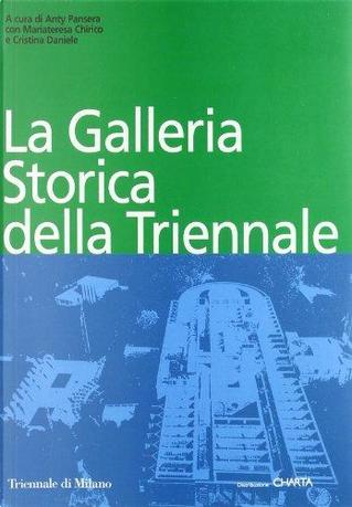 La galleria storica della Triennale by Daniele C., Mariateresa Chirico
