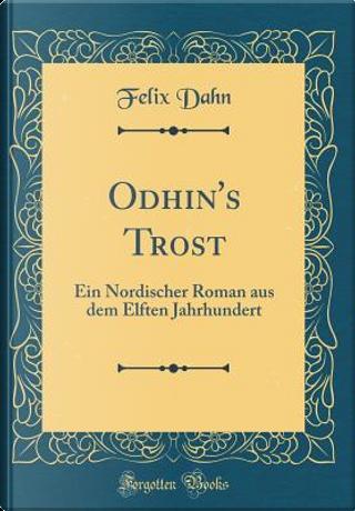 Odhin's Trost by Felix Dahn