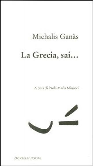 La Grecia, sai... by Michales Gkanas