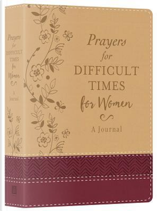 Prayers for Difficult Times for Women by Barbour Publishing