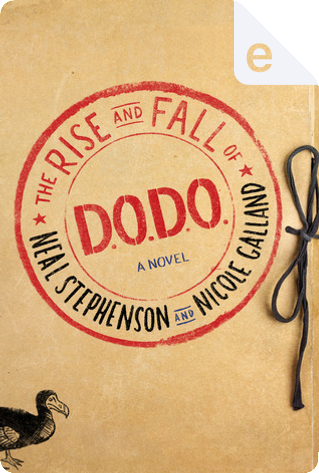 The Rise and Fall of D.O.D.O. by Neal Stephenson, Nicole Galland