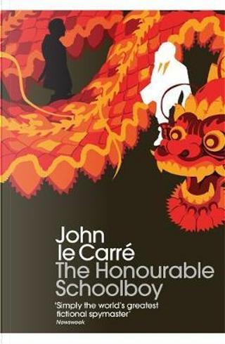 The Honourable Schoolboy by John le Carré