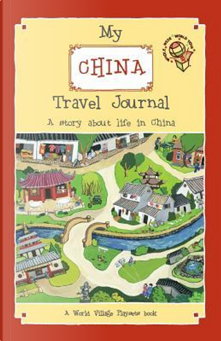 My China Travel Journal by Laura Barta