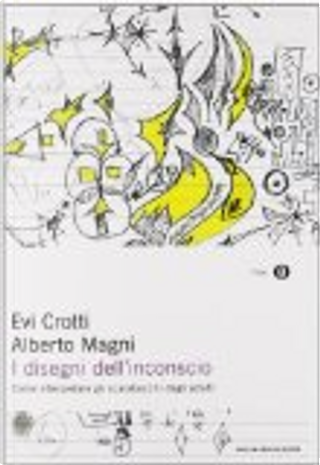 I disegni dell'inconscio by Evi Crotti