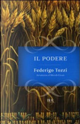 Il podere by Federigo Tozzi