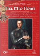 Nel mio nome. Piccola enciclopedia degli ordini dinastici della imperiale e reale casa degli Asburgo Lorena di Toscana by Alessio Varisco