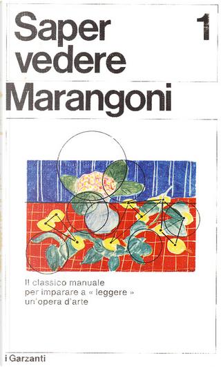 Saper vedere - Vol. 1 by Matteo Marangoni