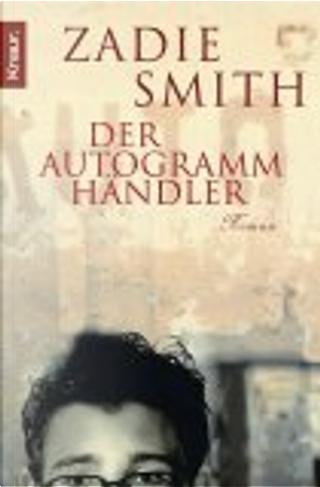 Der Autogrammhändler. by Zadie Smith
