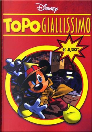 Tutto Disney n. 27 by Alessandro Sisti, Bruno Sarda, Carlo Panaro, Claudia Salvatori, Giorgio Pezzin, Massimo Marconi, Silvano Mezzavilla