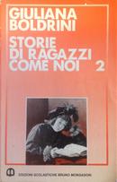 Storie di ragazzi come noi by Giuliana Boldrini