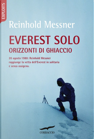 Everest solo by Reinhold Messner