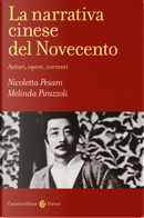 La narrativa cinese del Novecento by Melinda Pirazzoli, Nicoletta Pesaro