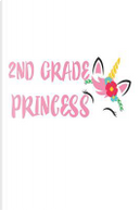 2nd Grade Princess by Creative Juices Publishing
