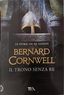 Il trono senza re by Bernard Cornwell