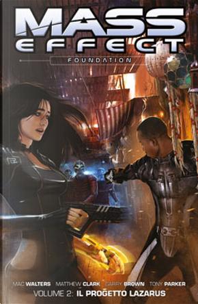 Mass Effect: Foundation Vol. 2 by Mac Walters