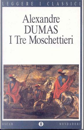 I tre moschettieri by Alexandre Dumas, père
