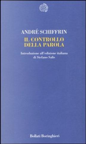 Il controllo della parola by André Schiffrin