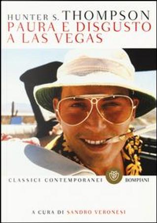 Paura e disgusto a Las Vegas by Hunter S. Thompson