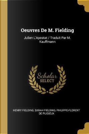 Oeuvres de M. Fielding by Henry Fielding