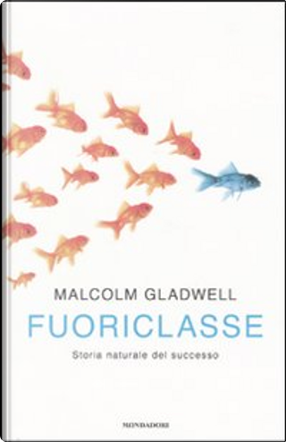 Fuoriclasse by Malcolm Gladwell