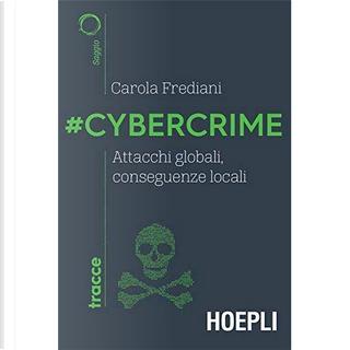 #Cybercrime by Carola Frediani