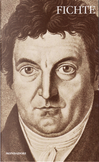 Fichte by Johann Gottlieb Fichte