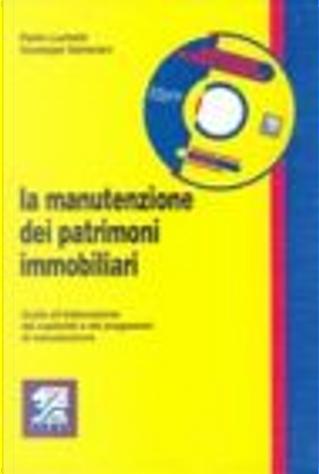 La manutenzione dei patrimoni immobiliari by Giuseppe Semeraro, Paolo Luchetti