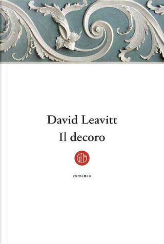 Il decoro by David Leavitt