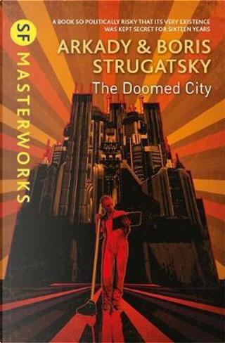 The Doomed City by Arkady Strugatsky