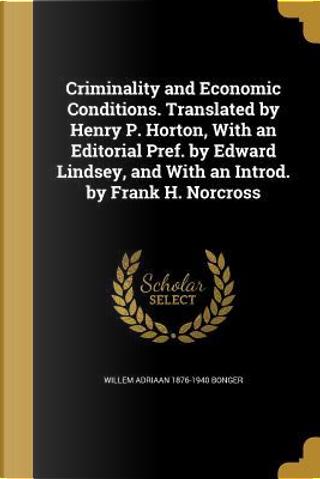 CRIMINALITY & ECONOMIC CONDITI by Willem Adriaan 1876-1940 Bonger