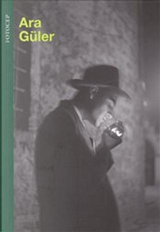 Ara Güler by Ara Güler