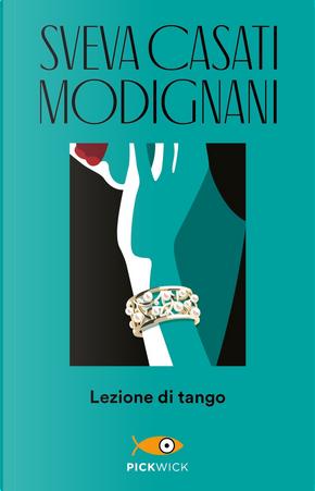 Lezione di tango by Sveva Casati Modignani