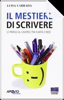 Il mestiere di scrivere by Luisa Carrada