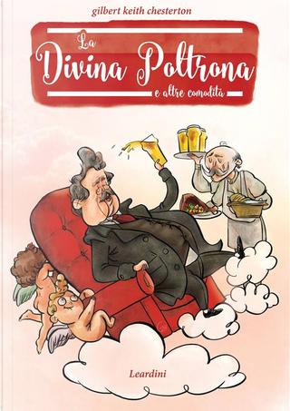 La divina poltrona e altre comodità by G. K. Chesterton