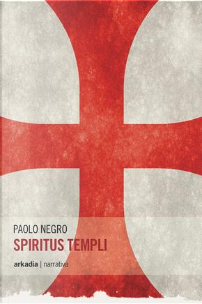 Spiritus Templi by Paolo Negro