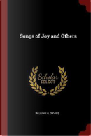 Songs of Joy and Others by William H. Davies